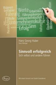 Huber/Metzger: Sinnvoll erfolgreich - Sich selbst und andere führen