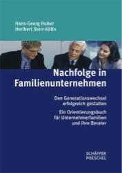 Hans-Georg Huber, Heribert Sterr-Kölln, Nachfolge in Familienunternehmen